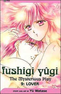 Fushigi Yugi, Volume 9: Lover