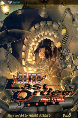 Battle Angel Alita: Last Order, Volume 3: Angel Eternal