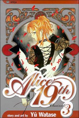 Alice 19th, Volume 3: Chained