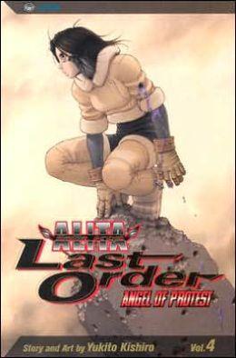 Battle Angel Alita: Last Order, Volume 4: Angel of Protest
