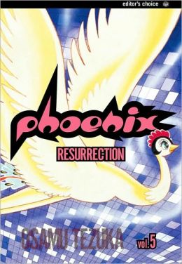 Phoenix, Volume 5: Resurrection