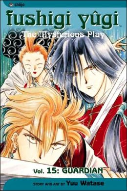 Fushigi Yugi, Volume 15: Guardian