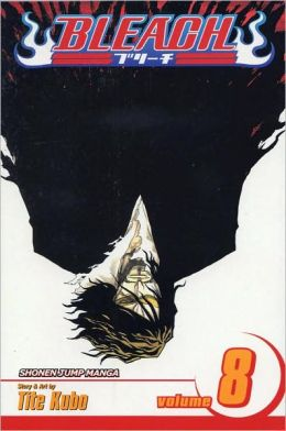 Bleach, Volume 8: The Blade and Me