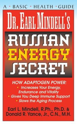Dr. Earl Mindell's Russian Energy Secret