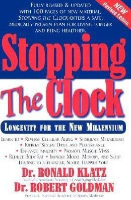Stopping the Clock: Longevity for the New Millennium