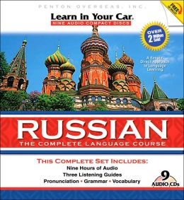 Learn in Your Car Russian: The Complete Language Course