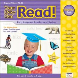 Your Baby Can Read! Review Book: Early Language Development System