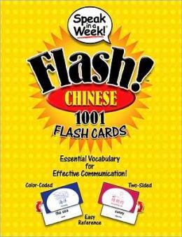 Speak in a Week! Flash! Chinese: 1001 Flash Cards