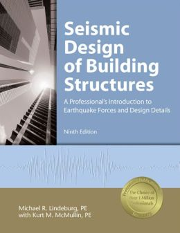 Seismic Design of Building Structures: A Professionals Introduction to Earthquake Forces and Design Details