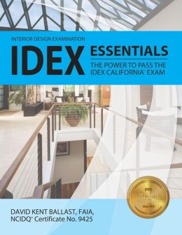 IDEX Essentials: The Power to Pass the IDEX California Exam