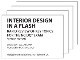 Interior Design in a Flash: Rapid Review of Key Topics for the NCIDQ Exam