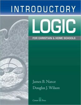 Introductory Logic: For Christain and Home Schools