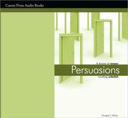 Persuasions AudioBook: A Dream of Reason Meeting Unbelief