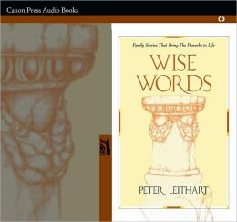 Wise Words AudioBook: Family Stories That Bring the Proverbs to Life