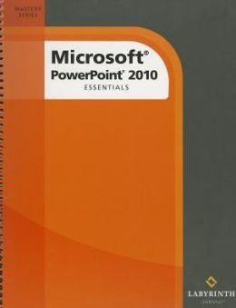 Microsoft Powerpoint 2010 : Essentials