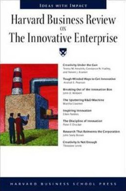 The Innovative Enterprise (Harvard Business Review Series)