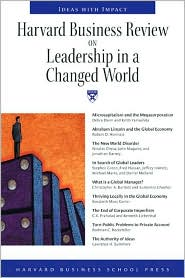 Harvard Business Review on Leadership in a Changed World: Ideas With Impact