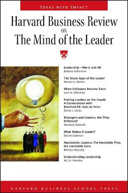 Harvard Business Review On The Mind Of The Leader (Harvard Business Review Paperback Series) Harvard Business Review