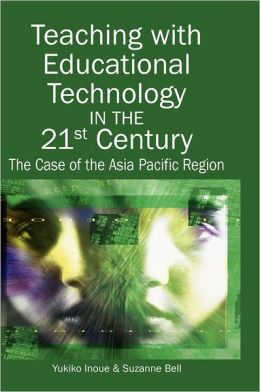 Teaching With Educational Technology In The 21st Century