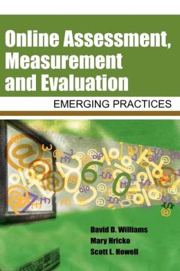 Online Assessment, Measurement And Evaluation