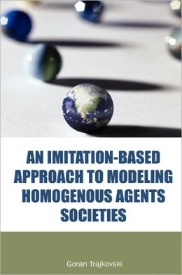 An Imitation-Based Approach To Modeling Homogenous Agents Societies