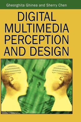 Digital Multimedia Perception And Design