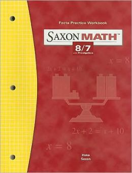 Saxon Math 8/7 Facts Practice Workbook