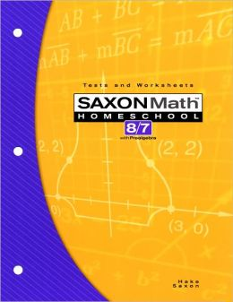 Saxon Math 8/7, 3rd Edition Tests & Worksheets