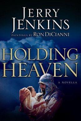 Holding Heaven