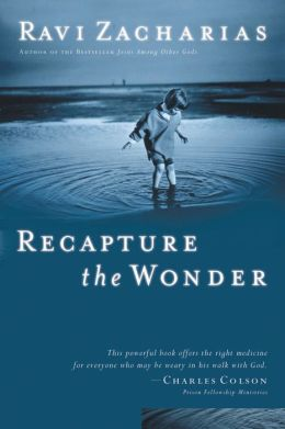 Recapture the Wonder: Experiencing God's Amazing Promise of Childlike Joy