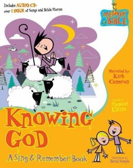 Knowing God: A Sing & Remember Book