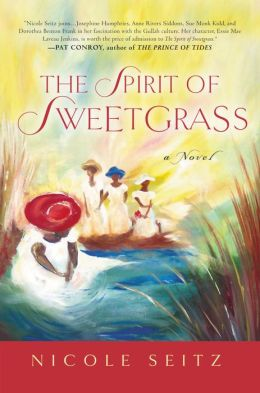 The Spirit of Sweetgrass: a Novel