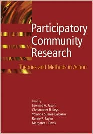 Participatory Community Research: Theories and Methods in Action