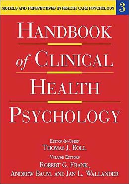 Handbook of Clinical Health Psychology: Models and Perspectives in Health Psychology