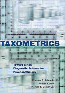 Taxometrics: Toward a New Diagnostic Scheme for Psychopathology