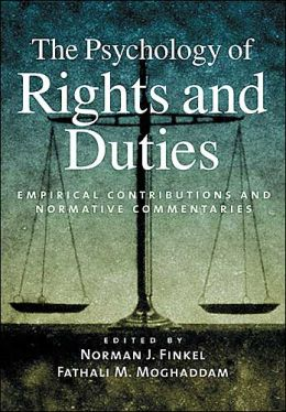 The Psychology of Rights and Duties: Empirical Contributions and Normative Commentaries