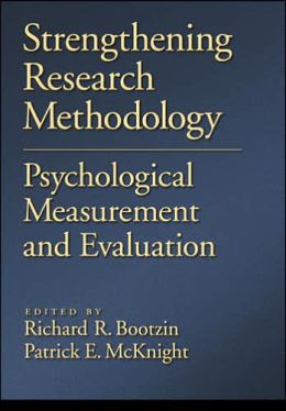 Strengthening Research Methodology: Psychological Measurement and Evaluation