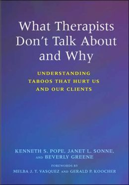 What Therapists Don't Talk About and Ahy: Understanding Taboos That Hurt Us and Our Clients