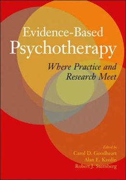 Evidence-Based Psychotherapy: Where Practice and Research Meet