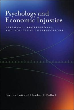 Psychology and Economic Injustice: Personal, Professional, and Political Intersections