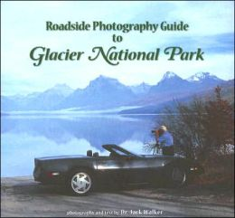 Roadside Photography Guide to Glacier National Park