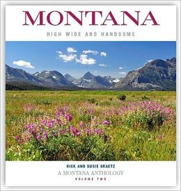 Montana: High, Wide and Handsome (Volume Two)