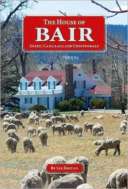 House of Bair: Sheep, Cadillacs, and Chippendale