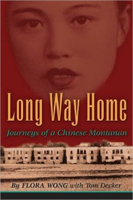 Long Way Home: Journeys of a Chinese Montanan