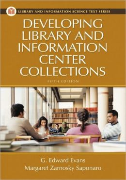 Developing Library And Information Center Collections [With Cdrom]