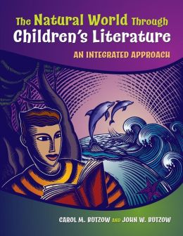 The Natural World Through Children's Literature: An Integrated Approach