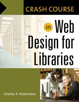 Crash Course in Web Design for Libraries