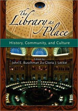 Library as Place: History, Community and Culture