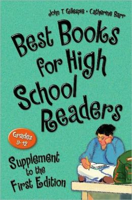 Best Books for High School Readers, Supplement to the First Edition: Grades 9-12