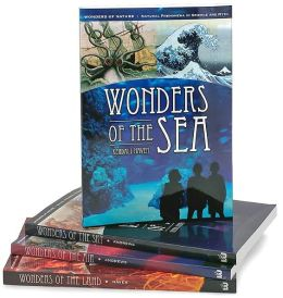Wonders of Nature [4 volumes]: Natural Phenomena in Science and Myth